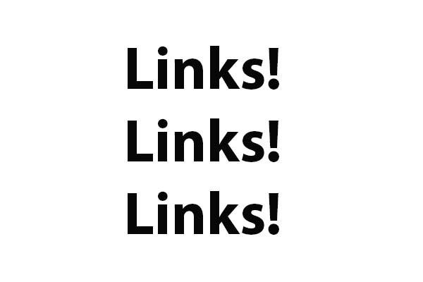 """Das Bild zeigt ein weißes Rechteck mit drei Mal dem Wort """"LINKS!"""" untereinander. Es soll die Bedeutung der Back Links bei der SEO Optimierung verdeutlichen."""